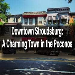 Downtown Stroudsburg, Pennsylvania