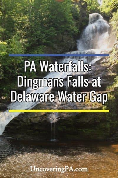 Dingmans Falls in the Delaware Water Gap National Recreation Area