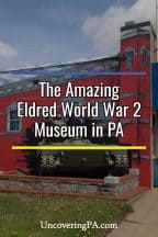Visiting the Eldred World War 2 Museum in McKean County, Pennsylvania