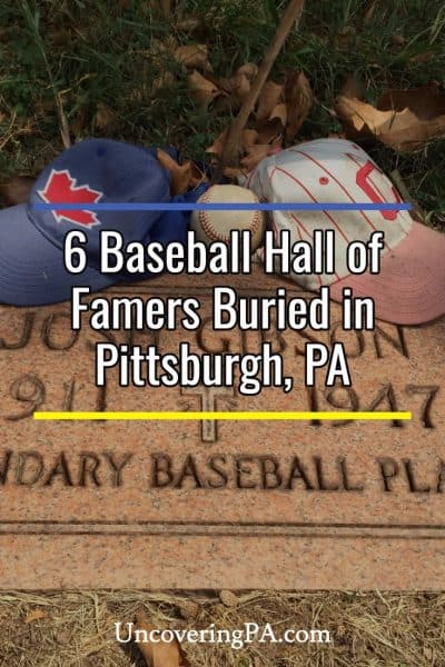 Visiting the graves of the Baseball Hall of Famers buried in Pittsburgh, Pennsylvania