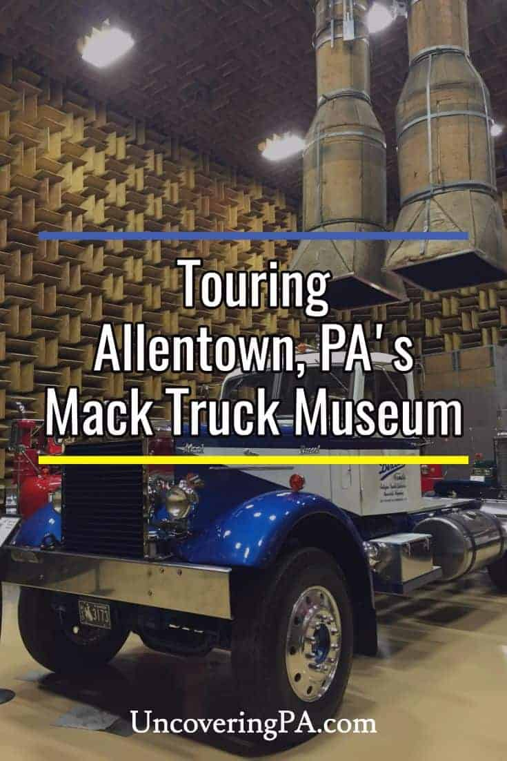 Touring the Mack Truck Museum in Allentown, Pennsylvania