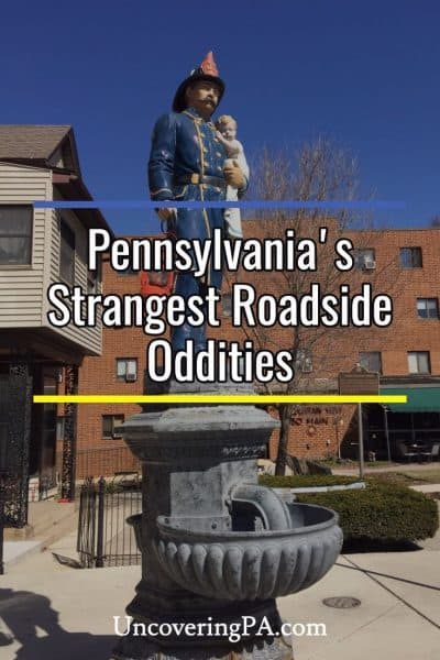 The strangest roadside oddities in Pennsylvania