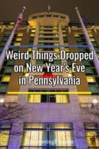 Things dropped on New Year's Eve in Pennsylvania