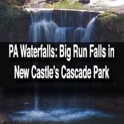Big Run Falls in New Castle, PA