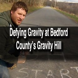 How to get to Gravity Hill in Bedford County, Pennsylvania