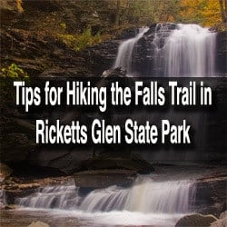 Tips for visiting Ricketts Glen State Park in Pennsylvania