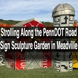 https://uncoveringpa.com/wp-content/uploads/2015/10/Visiting-the-PennDOT-Road-Sign-Sculpture-Garden-in-Meadville-Pennsylvania.jpg