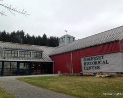 Celebrating Pennsylvania's Rural Heritage by Visiting the Somerset Historical Center