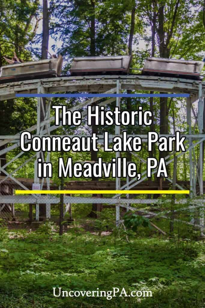 Visiting the historic Conneaut Lake Park in Crawford County, Pennsylvania