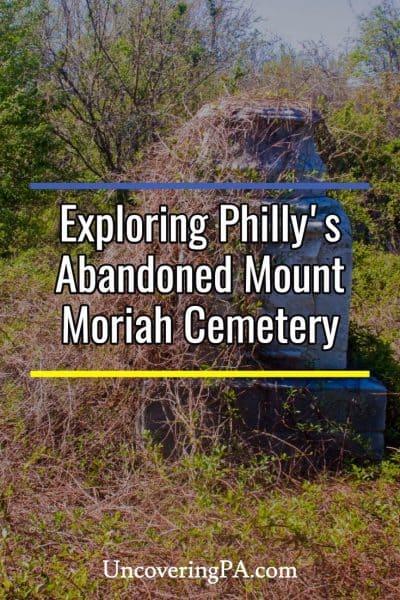 Exploring Philadelphia's Abandoned Cemetery: Mount Moriah Cemetery
