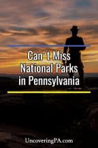 Can't-Miss National Park Service Sites in Pennsylvania