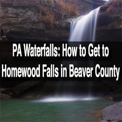 Visiting Homewood Falls in Beaver County PA
