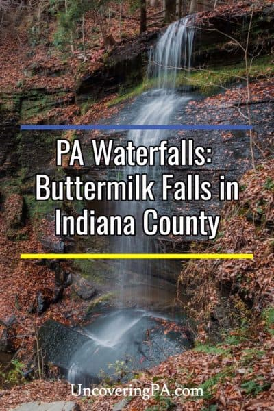 Buttermilk Falls in Indiana County