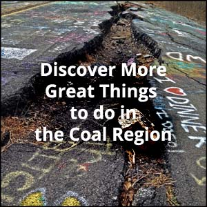 Things to do in Pennsylvania's Coal Region