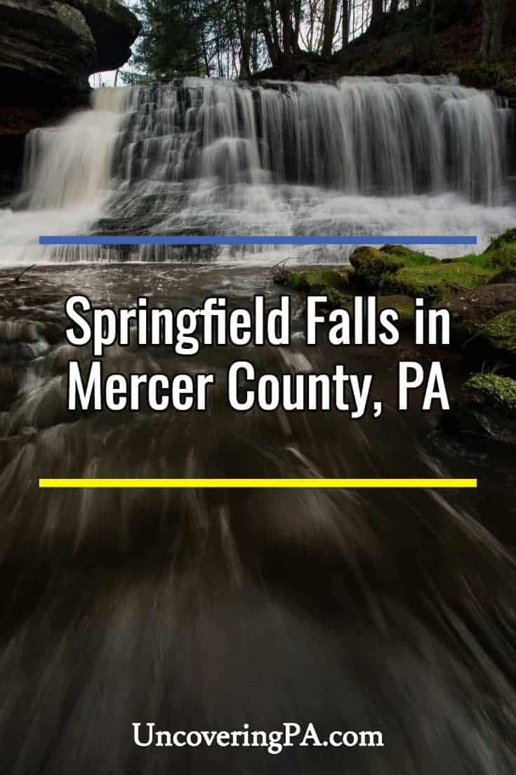 Pennsylvania Waterfalls: Visiting Springfield Falls in Mercer County