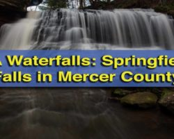 Pennsylvania Waterfalls: Visiting Springfield Falls in Mercer County