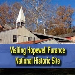 Visiting Hopewell Furnace National Historic Site
