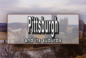 Things to do in Pittsburgh, Pennsylvania and its Suburbs