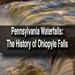 Visiting Ohiopyle Falls in Ohiopyle State Park