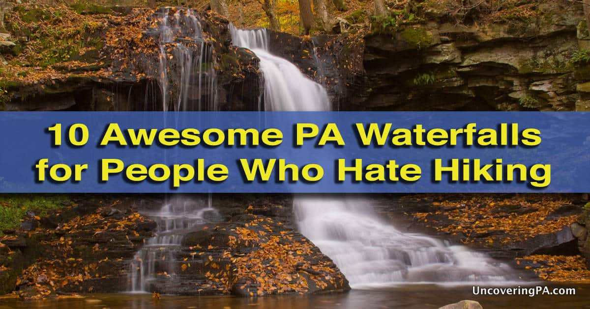 Accessible waterfalls in PA for people who hate hiking