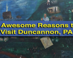7 Awesome Reasons to Visit Duncannon, Pennsylvania
