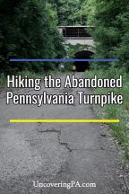 Hiking the Abandoned Pennsylvania Turnpike in Breezewood.