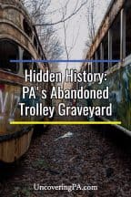 Abandoned Trolley Graveyard in Pennsylvania