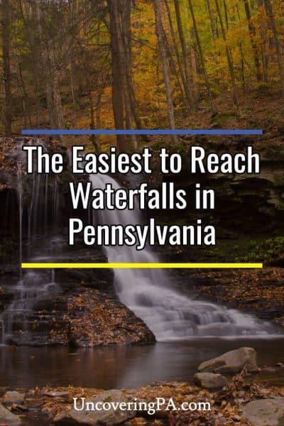 Easiest to reach waterfalls in Pennsylvania