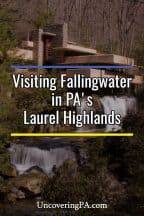 Visiting Fallingwater in the Laurel Highlands of Pennsylvania