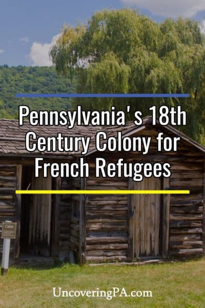 French Azilum: Pennsylvania's hidden colony for French refugees