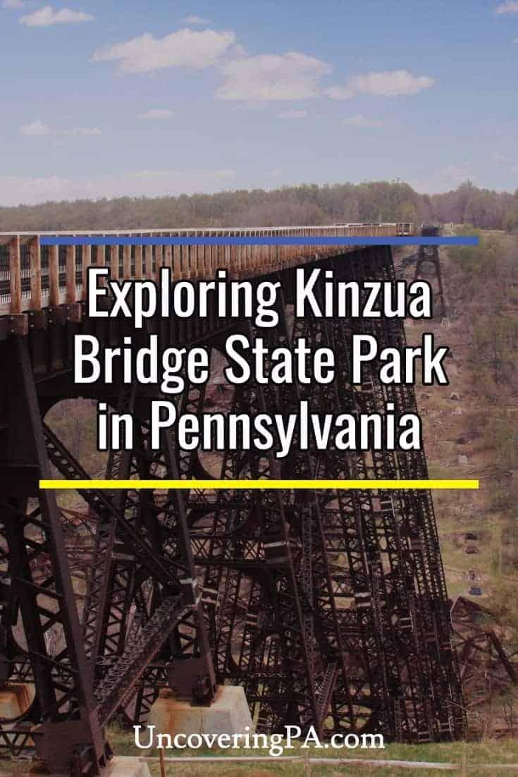 Exploring Kinzua Bridge State Park in Pennsylvania