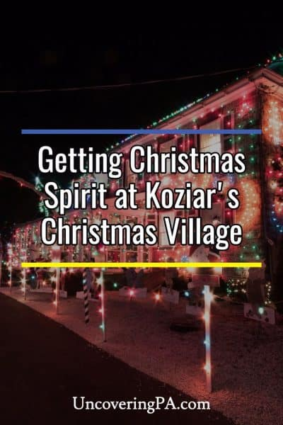 Getting in the holiday spirit at Koziar's Christmas Village in Pennsylvania