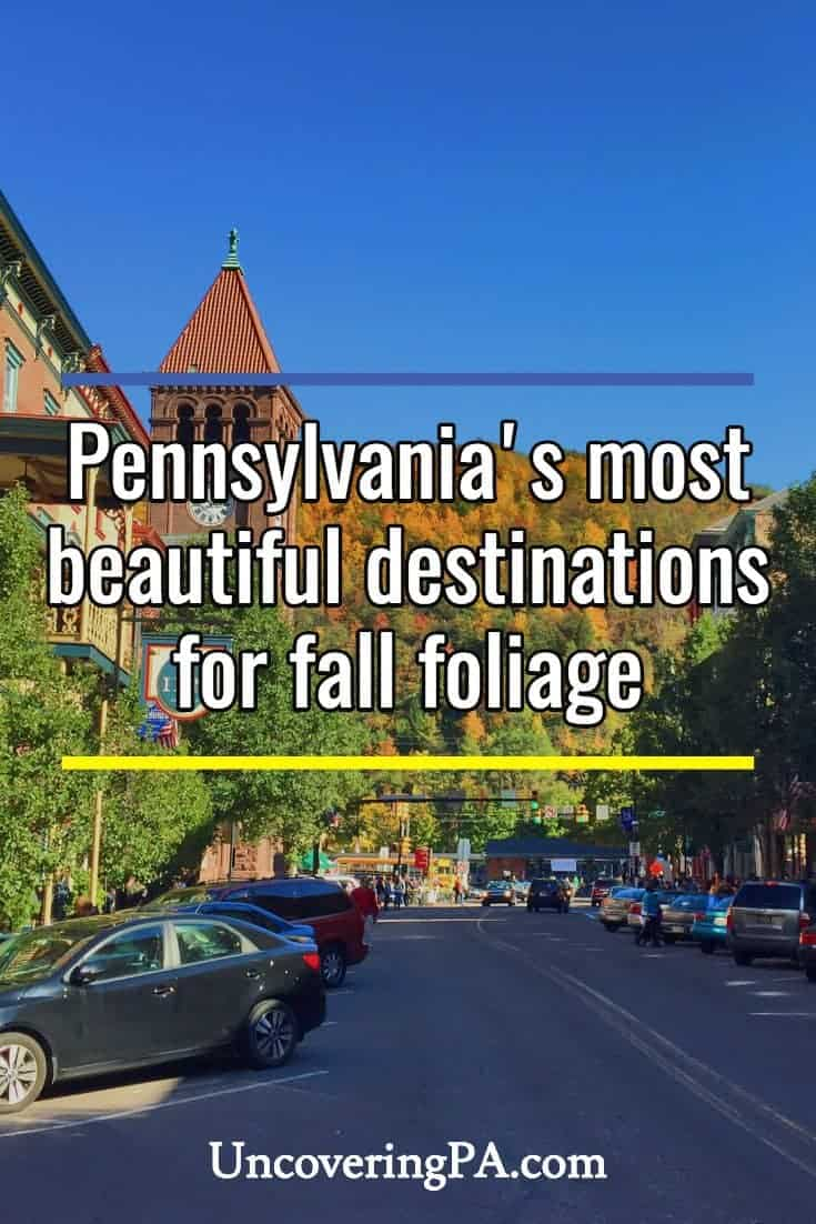 The most beautiful places for fall foliage in Pennsylvania. #autumn #fall #Pennsylvania #travel #UnitedStates #US
