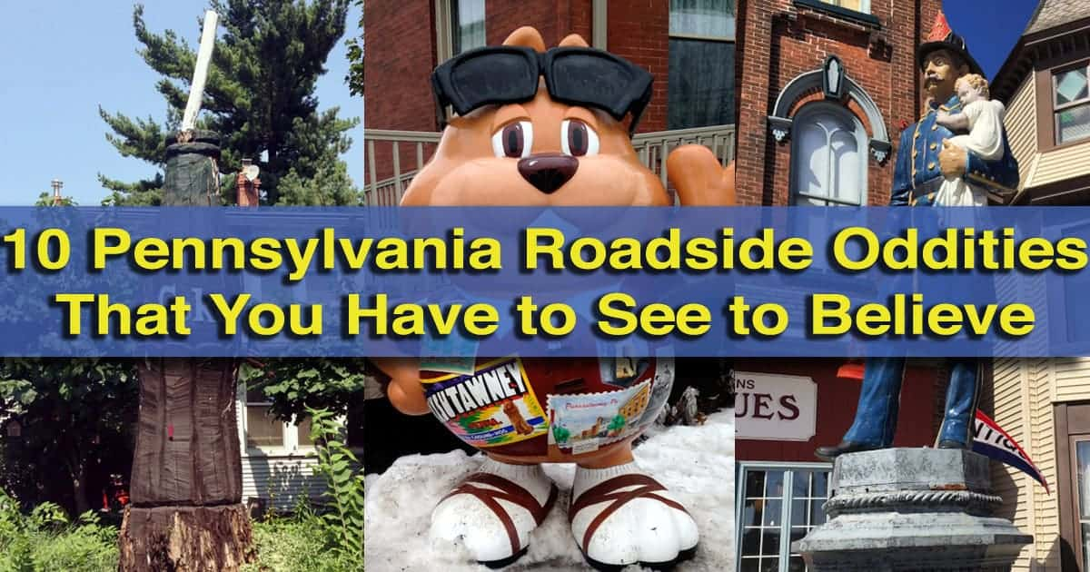 Pennsylvania Roadside Oddities