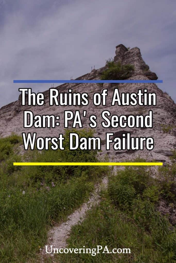 Austin Dam in Potter County, Pennsylvania