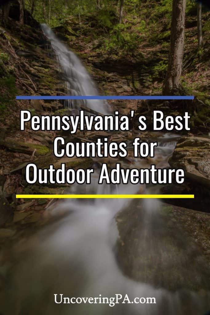 Pennsylvania's best counties for outdoor adventure