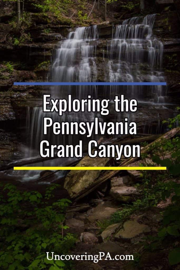 Hiking the Pennsylvania Grand Canyon