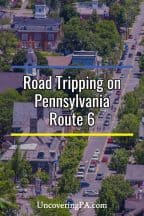 Road Tripping on Pennsylvania Route 6