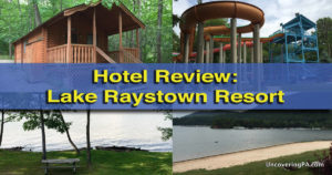 Review of Lake Raystown Resort in Huntingdon County, Pennsylvania
