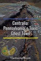 Centralia: Pennsylvania's Toxic Ghost Town
