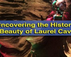 Uncovering the History and Beauty of Laurel Caverns