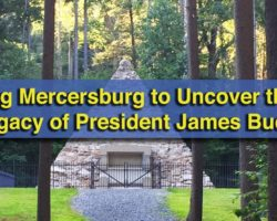 Touring Mercersburg to Uncover the Life and Legacy of President James Buchanan