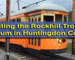 Riding Streetcars at the Rockhill Trolley Museum