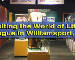 Learning the History and Ideals of Little League at the World of Little League Museum