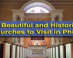 7 Beautiful and Historic Churches in Philadelphia Worth Visiting