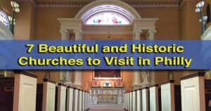 Historic Churches in Philly to Visit