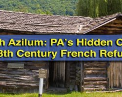 French Azilum: Pennsylvania's Hidden Colony for 18th Century French Refugees