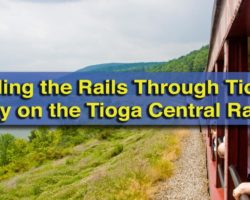 Riding the Rails Through Tioga County on the Tioga Central Railroad