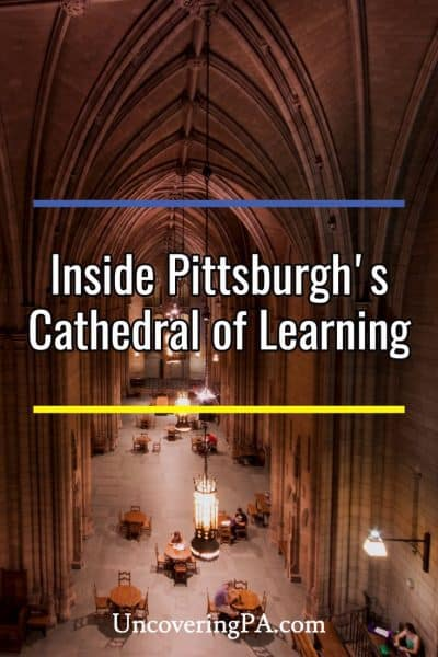 Exploring the Amazing Beauty, History, and Culture of Pittsburgh's Cathedral of Learning
