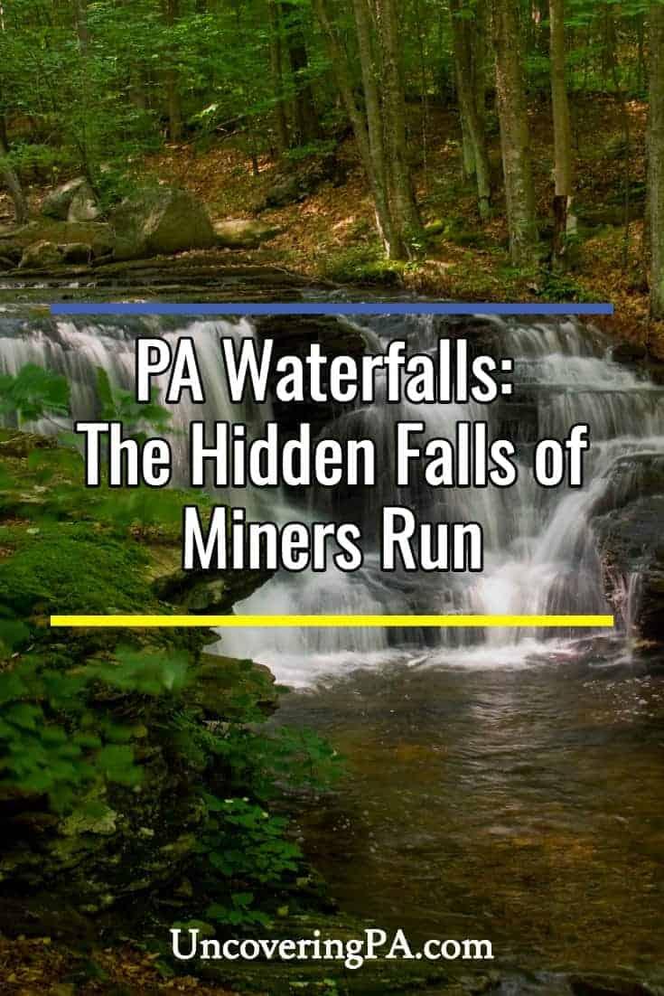 Pennsylvania Waterfalls: Hiking to the Hidden Falls of Miners Run